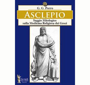 Asclepio – Saggio Mitologico sulla Medicina Religiosa dei Greci filosofiamedica