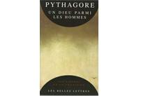PYTHAGORE Un Dieu parmi les hommes