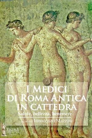 I Medici di Roma Antica in Cattedra